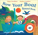 Pippa Goodhart Row Your Boat (Sound Book)