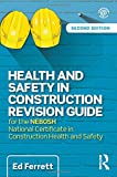 img - for Health and Safety in Construction Revision Guide: for the NEBOSH National Certificate in Construction Health and Safety book / textbook / text book