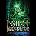 INSTINCT (A Jack Sigler Thriller - Book 2) Audiobook by Jeremy Robinson Narrated by Jeffrey Kafer