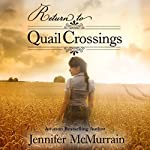 Return to Quail Crossings | Jennifer McMurrain