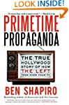 Primetime Propaganda: The True Hollyw...