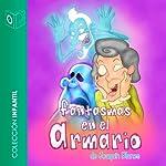Fantasmas en el Armario [Ghosts in the Closet] | Joaquin Perez Blanes