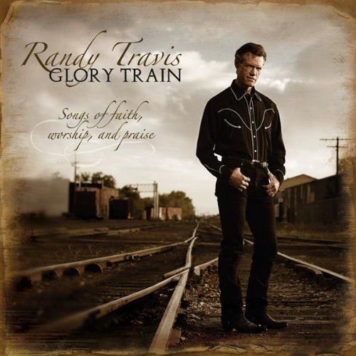 Glory Train: Songs of Faith Worship & Praise