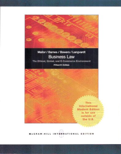 Business Law: The Ethical, Global, and E-Commerce Environment Fifteenth 15th Edition - International Edition