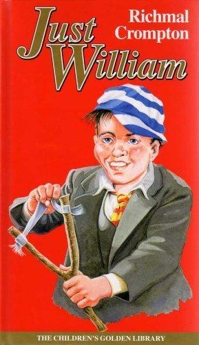Just William (The Children's Golden Library No. 23)