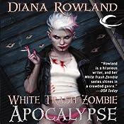 White Trash Zombie Apocalypse | [Diana Rowland]