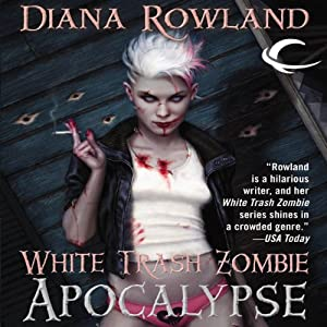 White Trash Zombie Apocalypse Audiobook