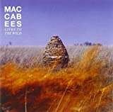 The Maccabees Given To The Wild