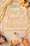 How to Snare a Millionaire (How to Snare Millionaire)