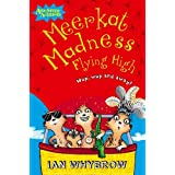 Meerkat Madness Flying High (Awesome Animals)by Ian Whybrow