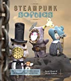 Steampunk Softies: 8 Scientifically-Minded Dolls from a Past That Never Was