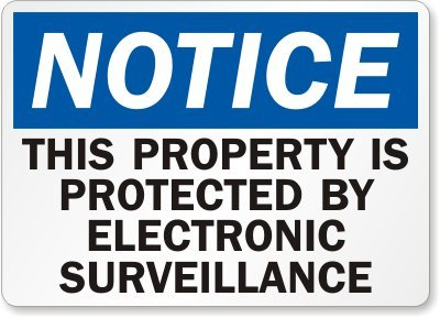 """Notice: This Property Is Protected By Electronic Surveillance Sign, 14"""" X 10"""""""