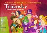 Trucosky y los intrépidos aventureros