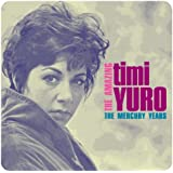 The Amazing Timi Yuro: The Mercury Years