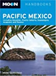 Moon Pacific Mexico: Including Mazatl...