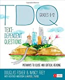 img - for Text-Dependent Questions, Grades 6-12: Pathways to Close and Critical Reading (Corwin Literacy) book / textbook / text book