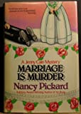MARRIAGE IS MURDER. (0384187609) by Pickard, Nancy.