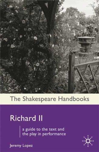 Richard II (Shakespeare Handbooks)
