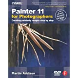 Painter 11 for Photographers: Creating painterly images step by stepby Martin Addison