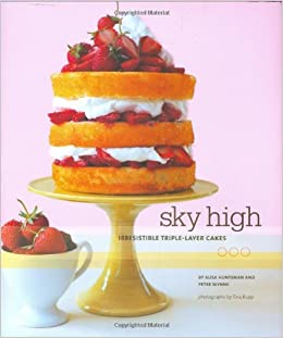 Sky High Triple Layer Cakes Recipes