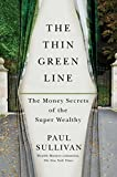 img - for The Thin Green Line: The Money Secrets of the Super Wealthy book / textbook / text book