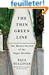 The Thin Green Line: The Money Secret...