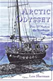 img - for Arctic Odyssey: Dove III Masters the Northwest Passage book / textbook / text book