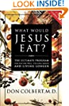 What Would Jesus Eat