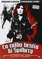 La Calda Bestia Di Spilberg (Ed. Limitata E Numerata)