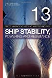img - for Reeds Vol 13: Ship Stability, Powering and Resistance (Reeds Marine Engineering and Technology) book / textbook / text book