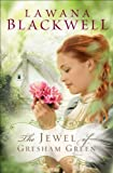 Jewel of Gresham Green, The (The Gresham Chronicles Book #4)