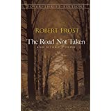 The Road Not Taken and Other Poems (Dover Thrift Editions) ~ Robert Frost