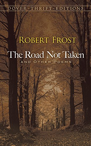 The Road Not Taken and Other Poems (Dover Thrift Editions)