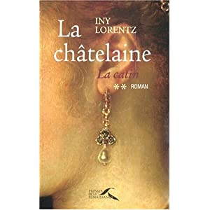 La Catin, Tome 2 : La Châtelaine