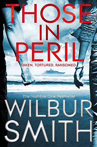 Wilbur Smith - Those In Peril