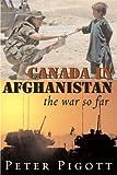 Canada in Afghanistan: The War So Far