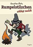 Rumpelstilzchen schlägt zurück: Neue Märchen