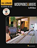Cover art for  Hal Leonard Recording Method Book 1 Microphones And Mixers Book and DVD