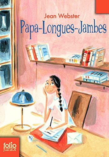Papa Longues Jambes (Folio Junior) (French Edition)