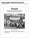 Grenada: Workers and Farmers Government (087348682X) by Clark, Steve