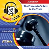 img - for The Prosecutor's Duty to the Truth: The Sole Objective book / textbook / text book