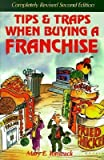 img - for [(Tips and Traps When Buying a Franchise )] [Author: Mary E Tomzack] [Mar-1999] book / textbook / text book