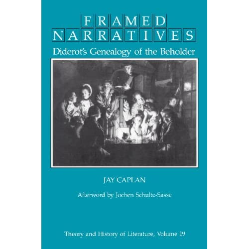 Framed Narratives: Diderot's Genealogy of the Beholder