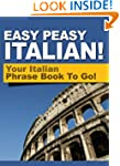 Easy Peasy Italian Phrase Book! Your...