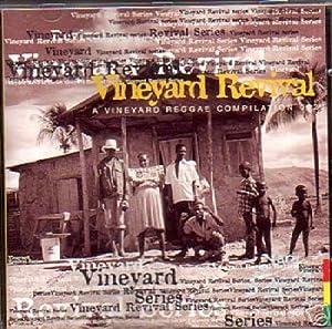 Vineyard Revival- A Vineyard Reggae Compilation