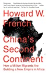 China's Second Continent: How a Milli...