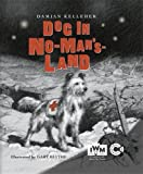 img - for A Dog in No Man's Land book / textbook / text book