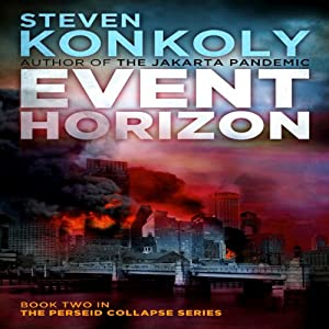 Event Horizon: The Perseid Collapse Series, Volume 2 | [Steven Konkoly]