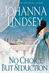 No Choice But Seduction: A Malory Nov...