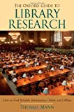 The Oxford Guide to Library Research (0195189981) by Mann, Thomas